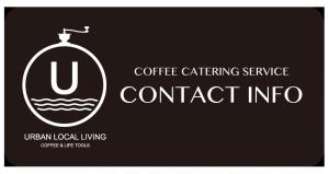 コーヒー ケータリング URBAN LOCAL LIVING 東京 カフェ コーヒースタンド